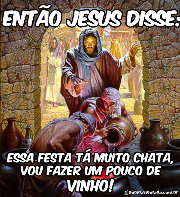 Jesus sabia o que fazer quando a festa estava chata