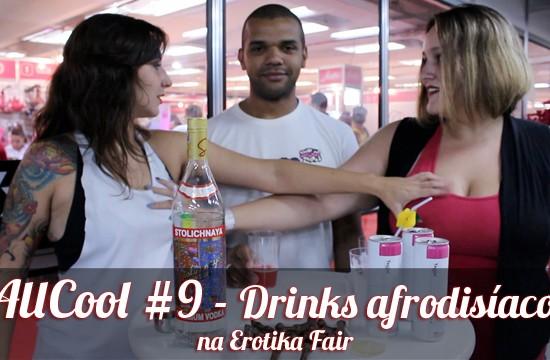 AllCool #9 - Drinks afrodisíacos na Erotika Fair 2013